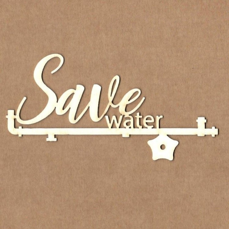 Chipboard - Save water